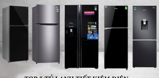 Top 5 tủ lạnh tiết kiệm điện đáng mua nhất.