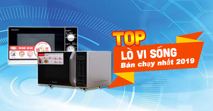 Top-lò-vi-sóng-bán-chạy-nhất-2019