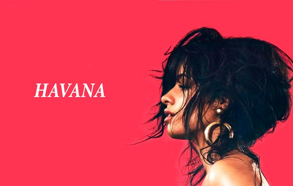 Havana, bản nhạc thú vị, hấp dẫn