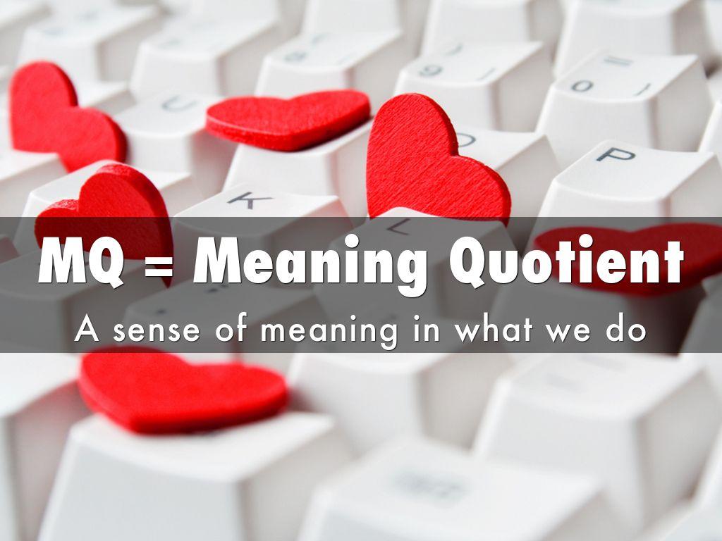 MQ giúp con người có khả năng tạo động lực cho mọi hoàn cảnh.