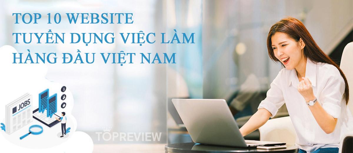 10 website tuyển dụng việc làm hàng đầu Việt Nam