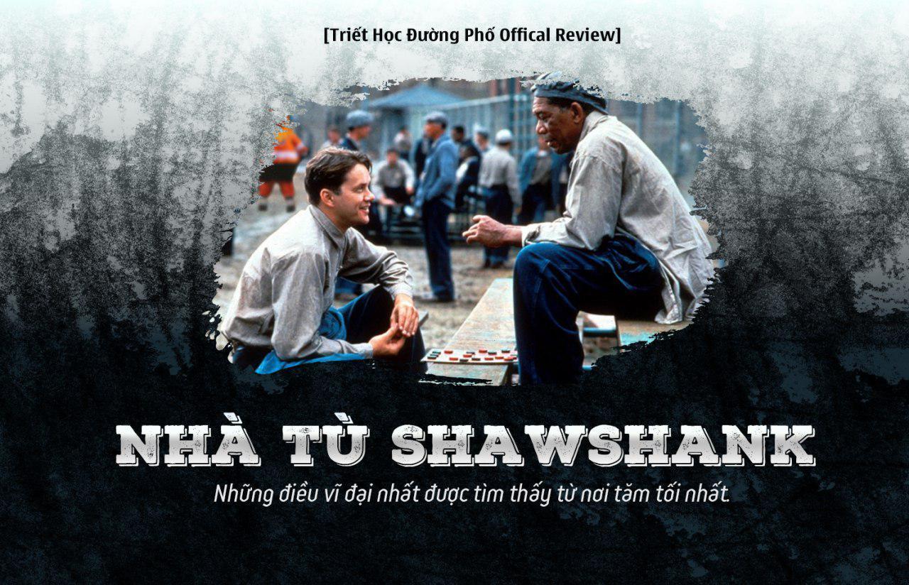 Nhà tù Shawshank - phim vượt ngục hay nhất mọi thời đại