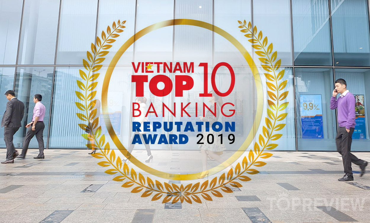 top-10-ngan-hang-uy-tin-nhat-vietnam-2019-topreview