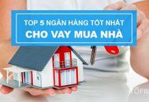 top-5-ngan-hang-cho-vay-mau-nha-tot-nhat-hien-nay