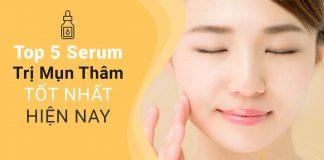 top-5-serum-tri-mun-tham-tot-nhat-hien-nay