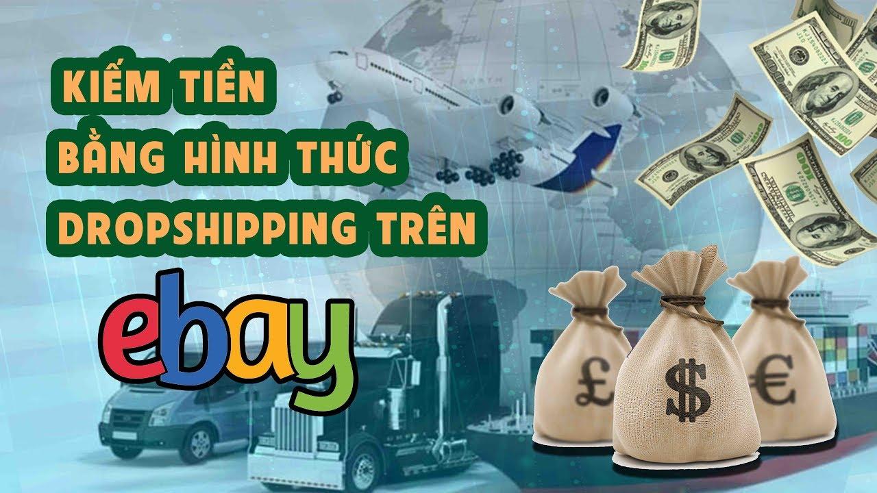 Khóa học kiếm tiền trên Ebay