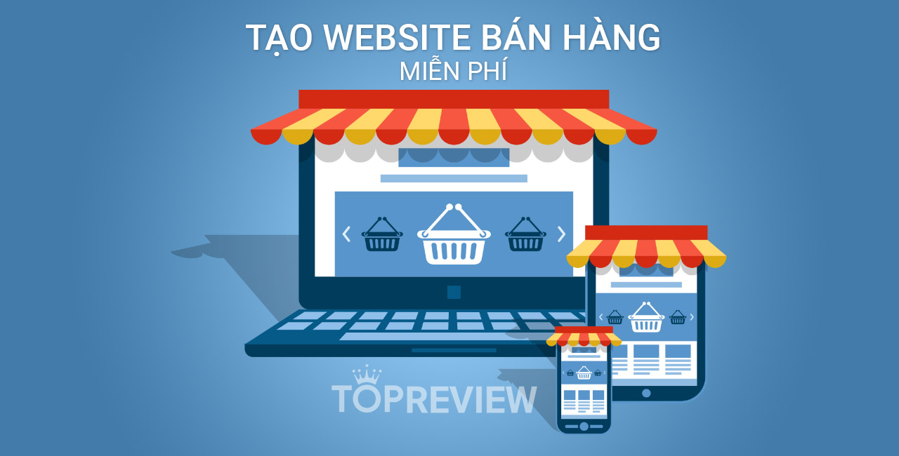 tao-website-ban-hang-mien-phi-tot-nhat