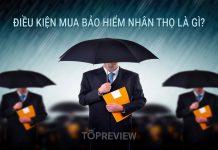 Điều kiện mua bảo hiểm nhân thọ là gì?