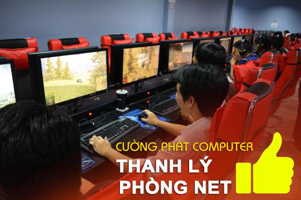 Thanh lý tiệm net giá cao Cường Phát Computer