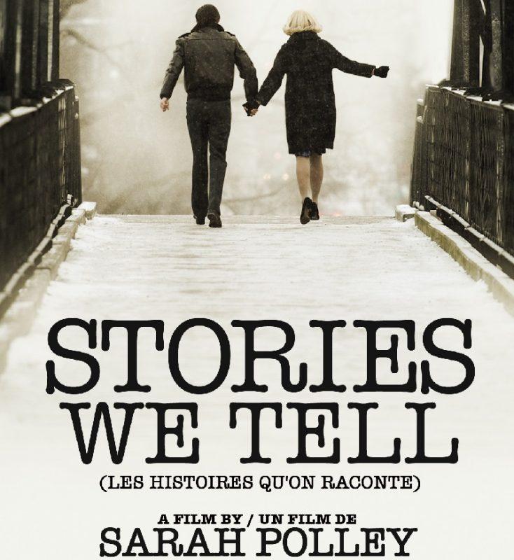 Stories We Tell - Phim tài liệu Canada đạt nhiều giải thưởng quý giá