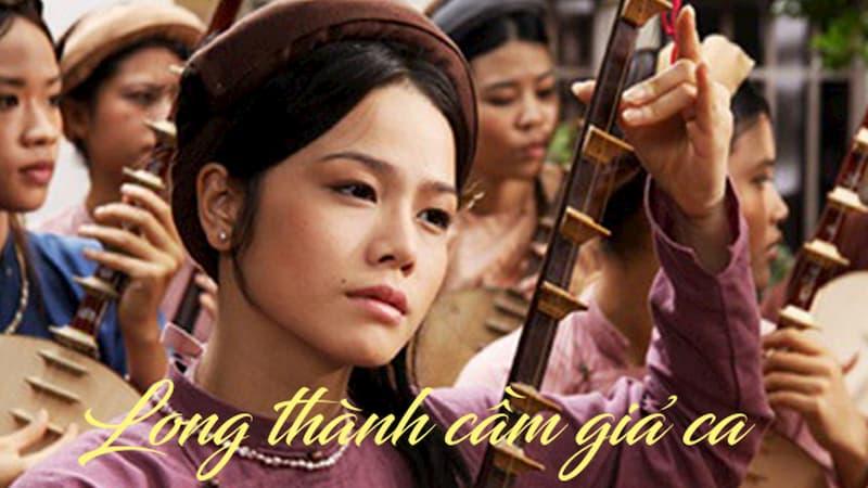 Phim cổ trang Việt Nam hay nhất - Long Thành cầm giả ca