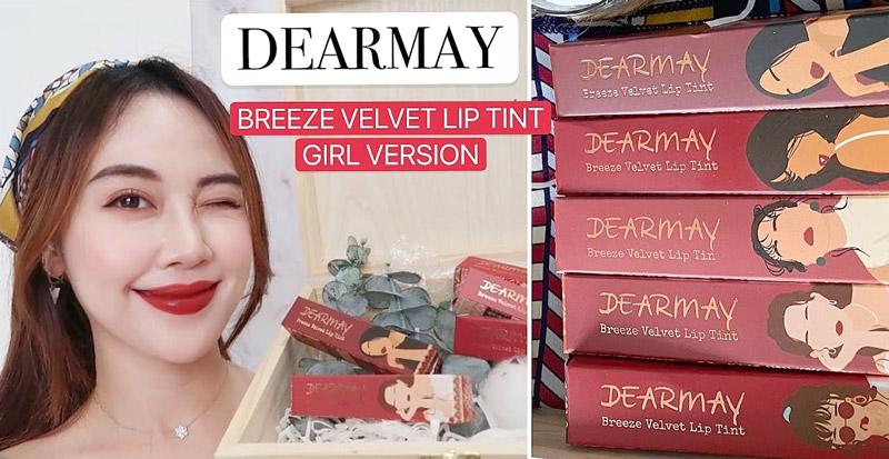 son kem lì Dearmay Breeze Velvet Lip Tint, dòng son giá rẻ nhưng chất son lâu trôi và không gây cảm giác khô môi